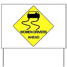 women_drivers_ahead_yard_sign