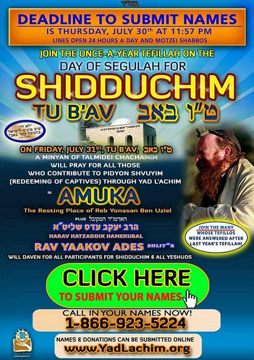 Important! : Shidduchim, Rescue from an Arab Village and Tu B'Av