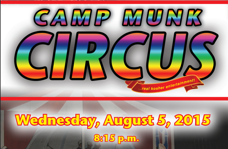 The One and Only Camp Munk Circus