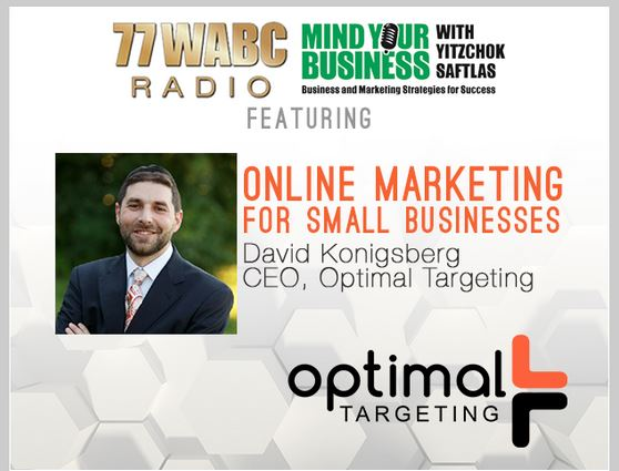 Optimal Targeting CEO David Konigsberg Answers Your Online Marketing Questions